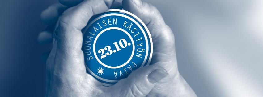 Suomalaisen Käsityön Päivä 23.10.