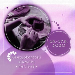 Kädet tekemässä keramiikkatyötä. Tekstissä lukee: Käsityökortteli Kamppi netissä, 15.-17.5.2020.